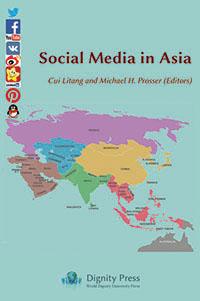 Cui Litang, M. Prosser (eds):Social Media in Asia