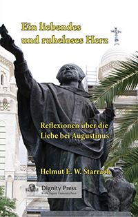 Helmut Starrach: Ein liebendes und ruheloses Herz